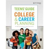 Teens' Guide to College & Career Planning by Peterson's, 9780768933826
