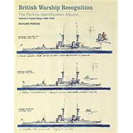 British Warship Recognition by Perkins, Richard; Choong, Andrew, 9781848323827