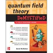 Quantum Field Theory Demystified by McMahon, David, 9780071543828