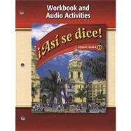 Asi se dice Level 2 Workbook and Audio Activities by Unknown, 9780078883828