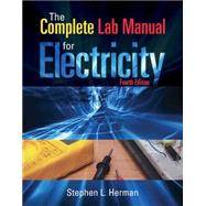 The Complete Lab Manual for Electricity by Herman, Stephen, 9781133673828