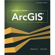 Getting to Know ArcGIS by Law, Michael; Collins, Amy K., 9781589483828