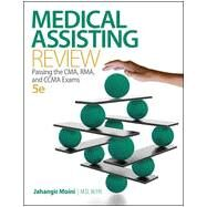 Medical Assisting Review: Passing The CMA, RMA, and CCMA Exams by Moini, Jahangir, 9780073513829