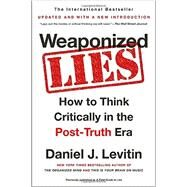 Weaponized Lies by Levitin, Daniel J., 9781101983829