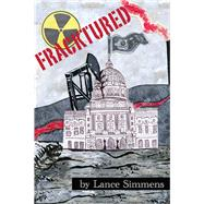 Fracktured by Simmens, Lance, 9780990793830