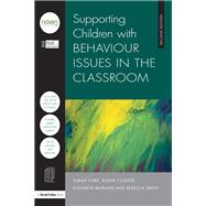 Supporting Children with Behaviour Issues in the Classroom by City Council; Hull, 9781138673830