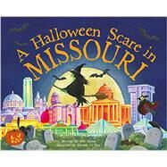 A Halloween Scare in Missouri by James, Eric; La Ray, Marina; Wood, Hannah, 9781492623830