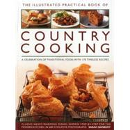 The Illustrated Practical Book of Country Cooking by Banbery, Sarah, 9781780193830