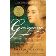 Georgiana : Duchess of Devonshire by FOREMAN, AMANDA, 9780375753831