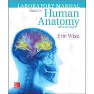 Laboratory Manual for Human Anatomy by Wise, Eric; Saladin, Kenneth, 9781259683831