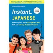 Instant Japanese by De Mente, Boye; de Groot, Henk; Tsuji, Yasuko, 9784805313831