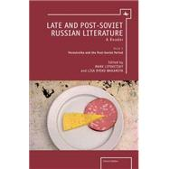 Late and Post Soviet Literature by Lipovetsky, Mark; Wakamiya, Lisa Ryoko, 9781618113832