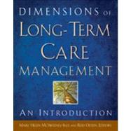 Dimensions of Long-Term Care Management: An Introduction by McSweeney-Feld, Mary Helen, 9781567933833