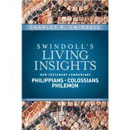 Philippians, Colossians, Philemon by Swindoll, Charles R., 9781414393834