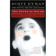 The Speed of Sound by Eyman, Scott, 9781501103834