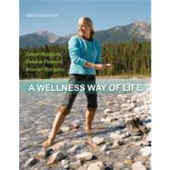 A Wellness Way of Life by Robbins, Gwen; Powers, Debbie; Burgess, Sharon, 9780073523835