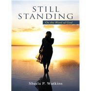 Still Standing by Watkins, Sheila P., 9781491753835