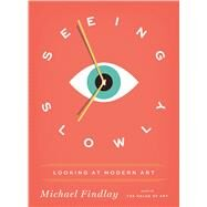 Seeing Slowly by Findlay, Michael, 9783791383835