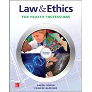 Law & Ethics for Health Professions by Judson, Karen; Harrison, Carlene, 9780073513836