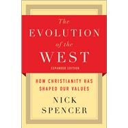 The Evolution of the West by Spencer, Nick, 9780664263836