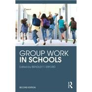 Group Work in Schools by Erford; Bradley T., 9781138853836