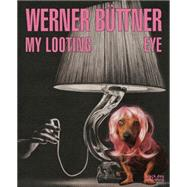 Werner Büttner by Renton, Andrew, 9781910433836