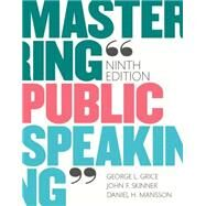 Mastering Public Speaking by Grice, George L.; Skinner, John F.; Mansson, Daniel H., 9780133753837