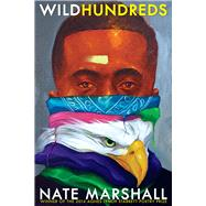 Wild Hundreds by Marshall, Nate, 9780822963837