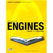 Automotive Engines : Theory and Servicing by Halderman, James D., 9780135103838