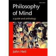 Philosophy of Mind A Guide and Anthology by Heil, John, 9780199253838