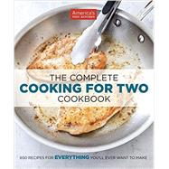 The Complete Cooking for Two Cookbook by America's Test Kitchen, 9781936493838