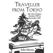 Traveller From Tokyo by Morris, 9781138993839