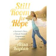 Still Room for Hope by Kaplan, Alisa, 9781455553839