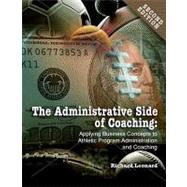 Administrative Side of Coaching 2e by Leonard, Richard, 9781885693839