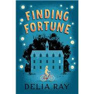 Finding Fortune by Ray, Delia, 9781250103840