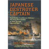 Japanese Destroyer Captain by Hara, Tameichi; Saito, Fred; Pineau, Roger, 9781591143840