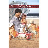 Triple the Fun by Child, Maureen, 9780373733842