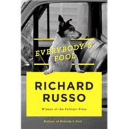Everybody's Fool by Russo, Richard, 9780451493842