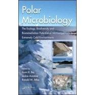 Polar Microbiology: The Ecology, Biodiversity and Bioremediation Potential of Microorganisms in Extremely Cold Environments by Bej; Asim K., 9781420083842
