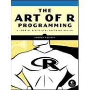 The Art of R Programming by Matloff, Norman, 9781593273842