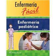 Enfermería fácil. Enfermería pediátrica by Unknown, 9788416353842