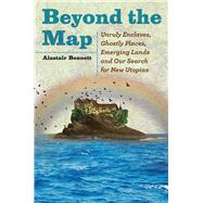 Beyond the Map by Bonnett, Alastair, 9780226513843