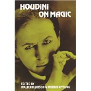 Houdini on Magic by Harry Houdini, 9780486203843