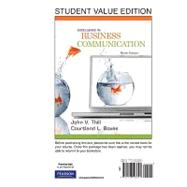 Excellence in Business Communication, Student Value Edition by Thill, John V.; Bovee, Courtland L., 9780136103844