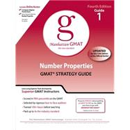 Number Properties GMAT Preparation Guide, 4th Edition by Manhattan GMAT, 9780982423844