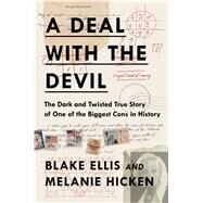 A Deal With the Devil by Ellis, Blake; Hicken, Melanie, 9781501163845