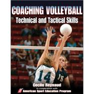 Coaching Volleyball Technical and Tactical Skills by American Sport Education Program, 9780736053846
