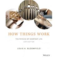 How Things Work by Bloomfield, Louis A., 9781119013846