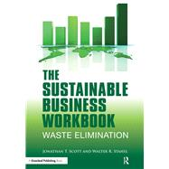 The Sustainable Business by Scott, Jonathan T.; Stahel, Walter R., 9781906093846