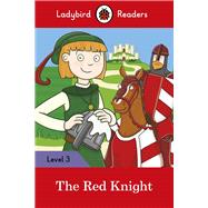 The Red Knight by Pitts, Sorrel; Mccann, Emma, 9780241253847